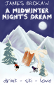 A Midwinter Night's Dream